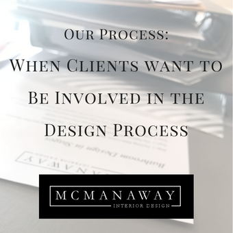 Our Process: When Clients Want to Be Involved in the Design Process