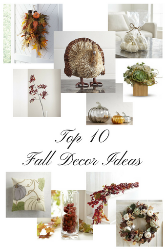 Top 10 Fall Decor Ideas