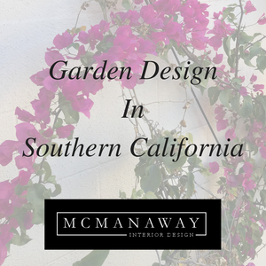 Garden Design in Southern California