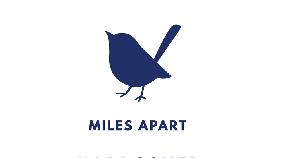 Miles Apart Hardcover