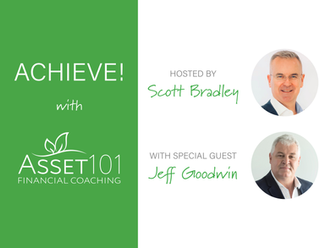 Achieve! with Asset101 - Zoomcast interview with Scott Bradley & Jeff Goodwin