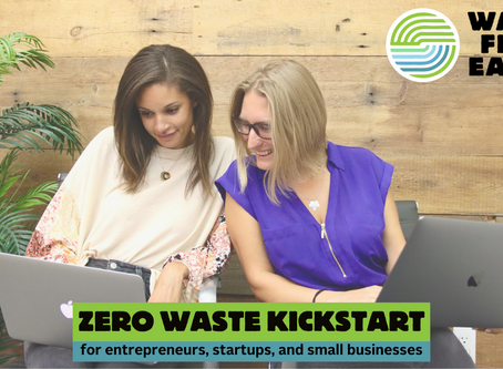 [RELEASE] Waste Free Earth launches Zero Waste Kickstart on IFundWomen