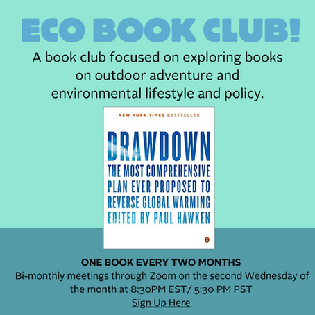 Introducing Eco Book Club! A virtual book club focused on environmentalism and outdoor adventure.