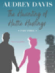 The Haunting of Hattie Hastings Part  Cover