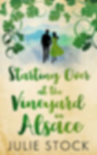 Starting Over at the Vineyard in Alsace Cover