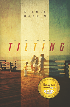 Tilting, a memoir Cover