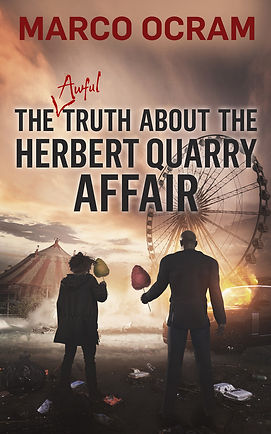 The Awful Truth About The Herbert Quarry Affair Cover
