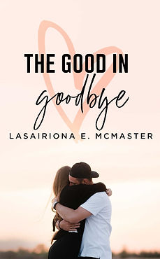 The Good in Goodbye Cover