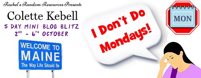 I Don't Do Mondays! Banner
