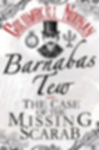 Barnabas Tew and the Case of the Missing Scarab Cover