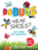 Do Bugs Wear Shoes Cover.jpg