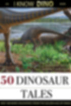 50 Dinosaur Tales: And 108 More Discoveries From the Golden Age of Dinos Cover