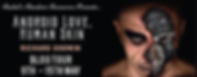 Android Love, Human Skin Banner