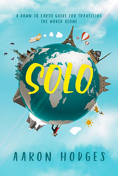 Solo: A Down to Earth Guide for Travelling the World Alone Cover