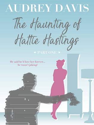 The Haunting of Hattie Hastings Book 1 Cover