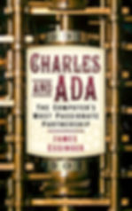 Charles and Ada: the computer's most passionate partnership Cover