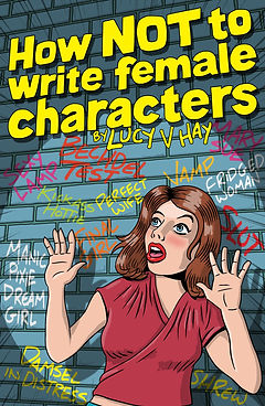 How Not To Write Female Characters Cover
