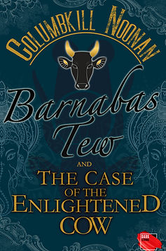 Barnabas Tew and the Case of the Enlightened Cow Cover