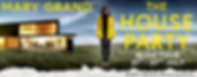 The House Party Banner