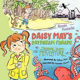 Daisy May's Daydream Parade - Treasure Island Adventure Coverer
