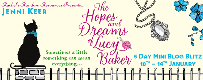 The Hopes and Dreams of Lucy Baker Banner