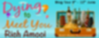Dying to Meet You Banner