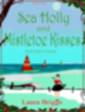 Sea Holly and Mistletoe Kisses Cover