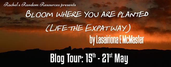 Bloom where you are planted (Life the Expat way) Banner