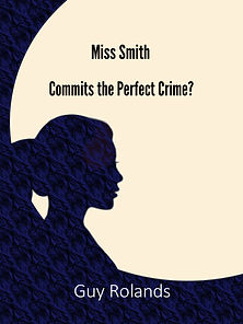 Miss Smith Commits the Perfect Crime? Cover