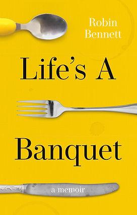 Lifes a banquet Cover