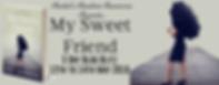 My Sweet Friend Banner