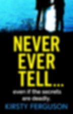 Never Ever Tell Cover