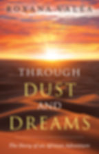Through Dust and Dreams. The Story of an African Adventure Cover