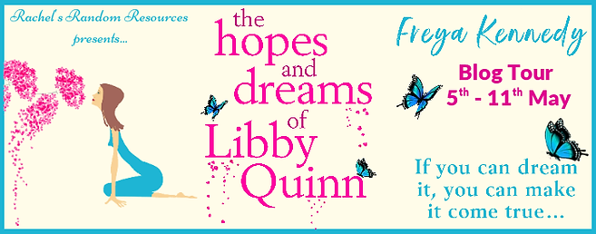 The Hopes and Dreams of Libby Quinn Banner