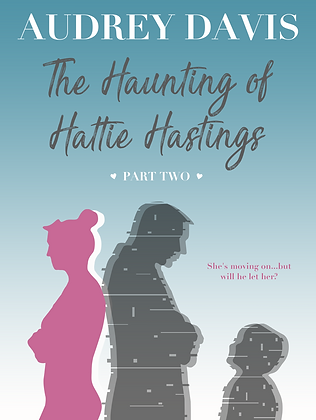 The Haunting of Hattie Hastings Part 2 Cover