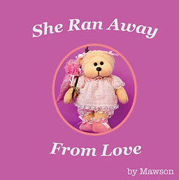 She Ran Away From Love Cover