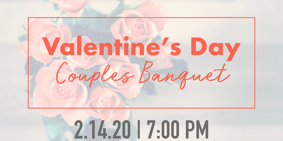 Valentine's Day Couples Banquet and Movie