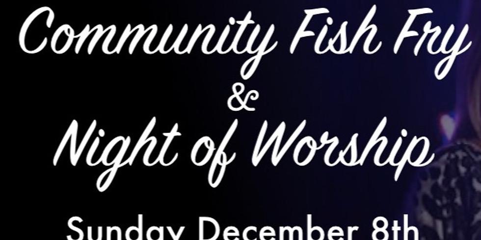 Community Fish Fry and Night of Worship