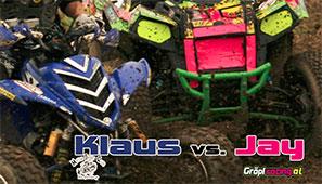 KLAUS vs. JAY