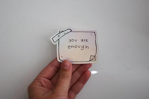 you are enough sticker