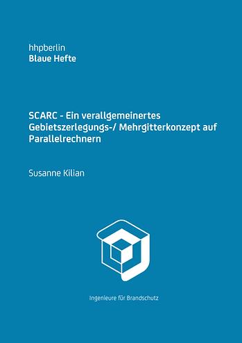 SCARC - Ein verallgemeinertes Gebietszerlegungs-/ Mehrgitterkonzept auf Parallelrechnern