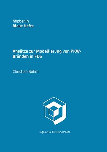Ansätze zur Modellierung von PKW-Bränden in FDS