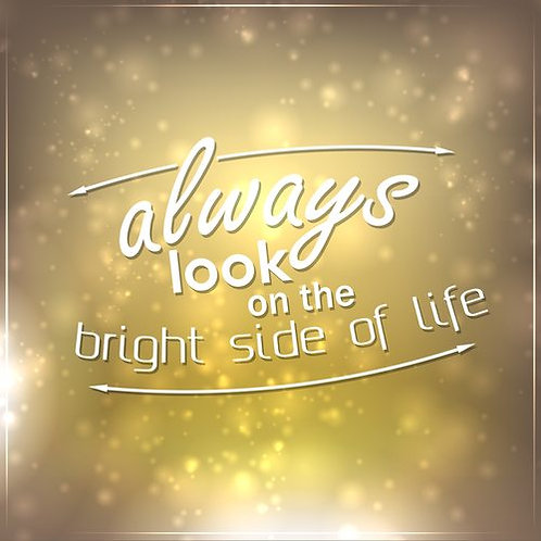 How to look at the brighter sides of life