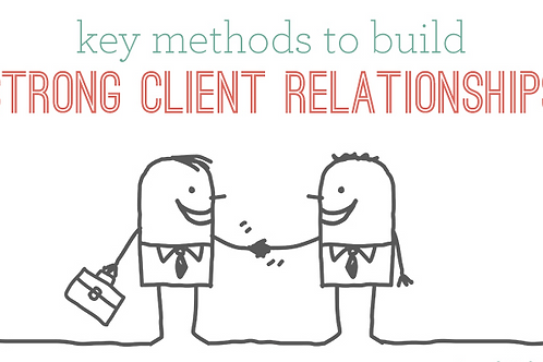 How to maintain good relationships with your clients