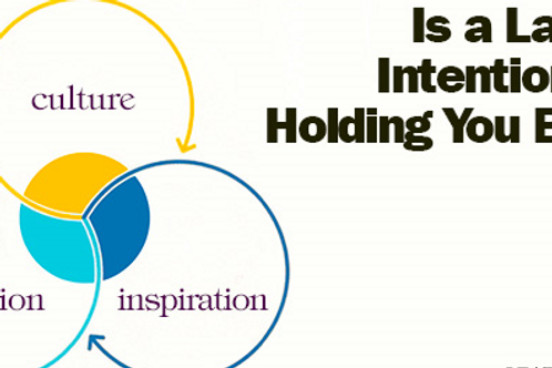 Inspiring Intentionality