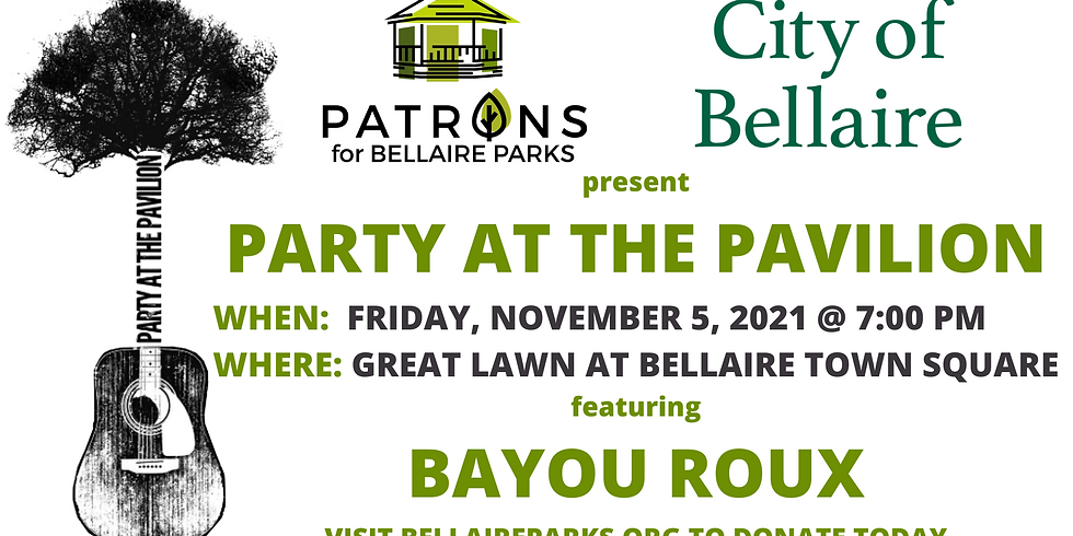 Party at the Pavilion - Bayou Roux