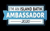 2020-I'm-An-Island-Batik-Ambassador.png