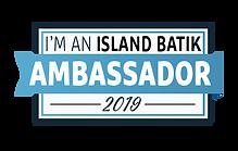2019 I'm-An-Island-Batik-Ambassador.png