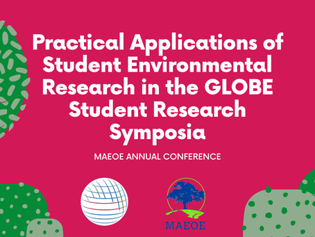 Practical Applications of Student Environmental Research in the GLOBE Student Research Symposia