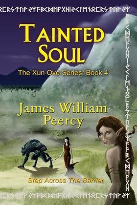 Tainted Soul (Xun Ove) (Volume 4)